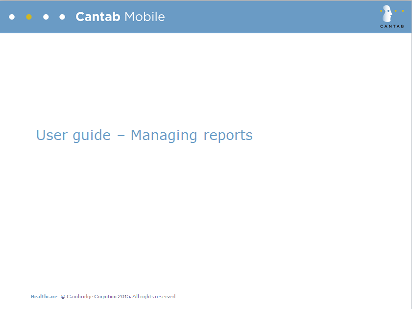 CANTAB Mobile User guide - Managing reports